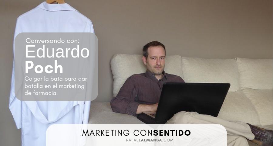 Entrevista a Eduardo Poch de Farmaknowmada