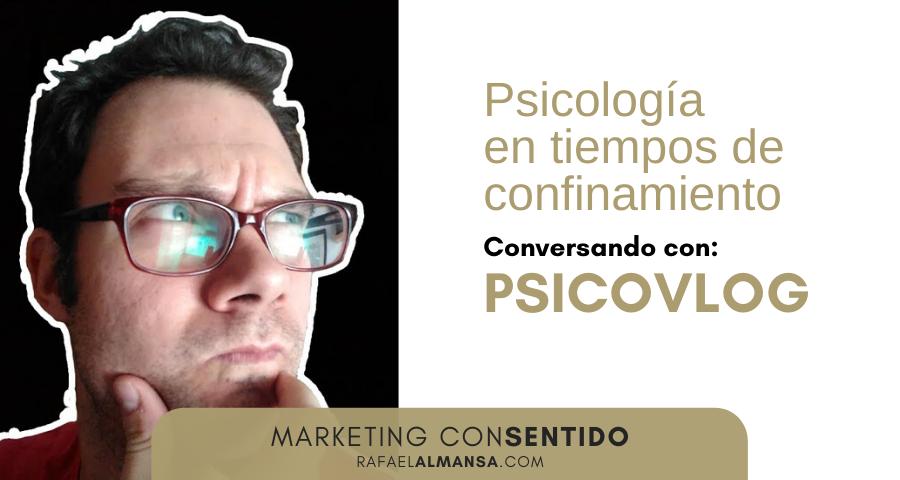 Entrevista a Psicovlog de Rafael Almansa