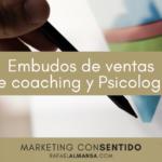 Embudos de ventas de coaching y Psicología
